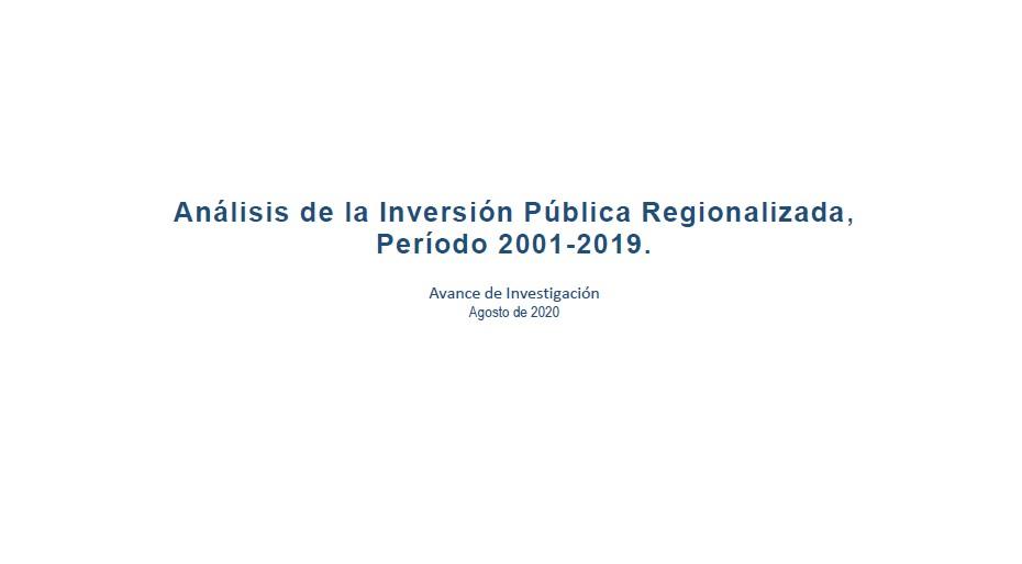 Avance de Investigación: Inversión Pública 2001 – 2019